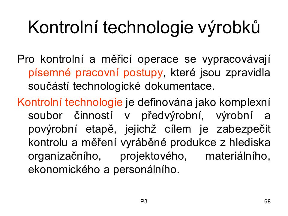Kontrolní technologie výrobků