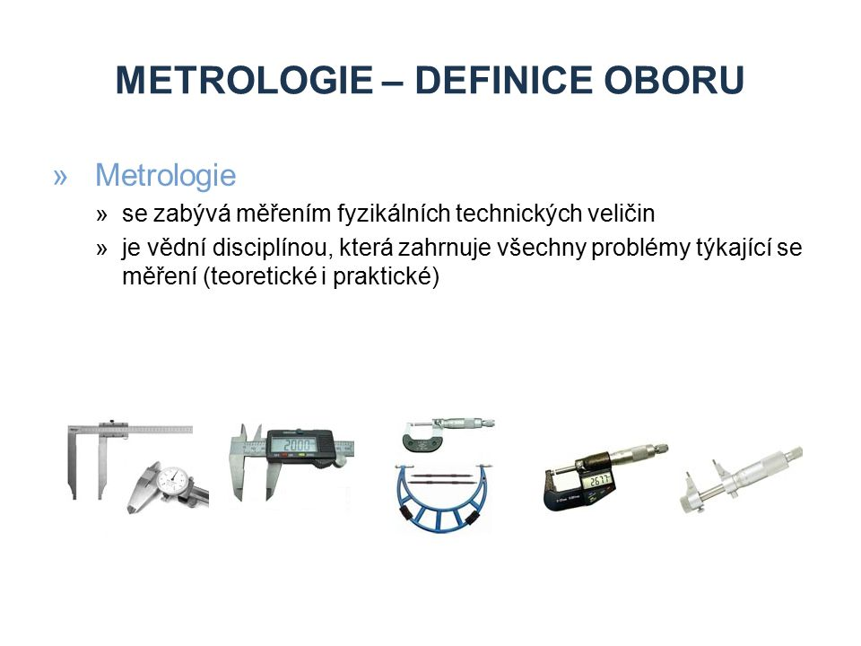 Metrologie – definice oboru