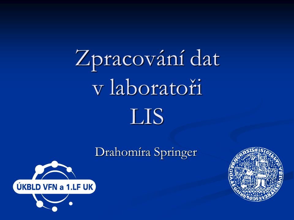 Zpracování dat v laboratoři LIS