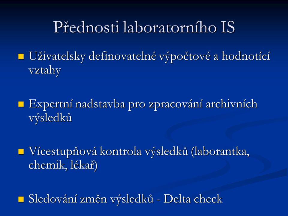 Přednosti laboratorního IS