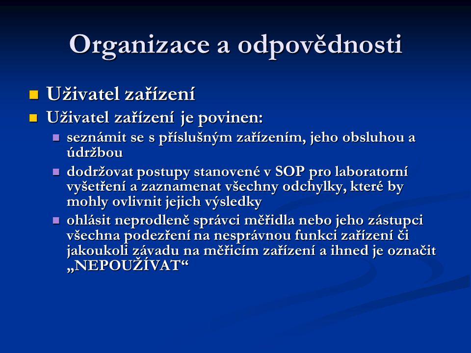 Organizace a odpovědnosti