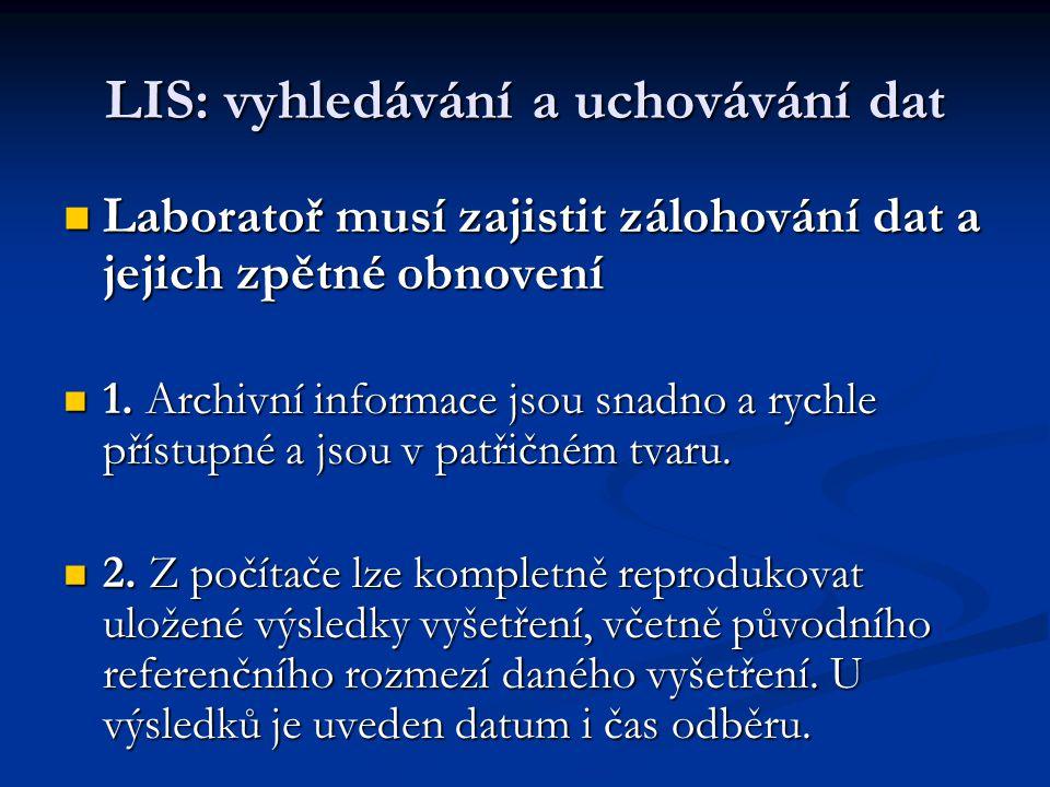LIS: vyhledávání a uchovávání dat