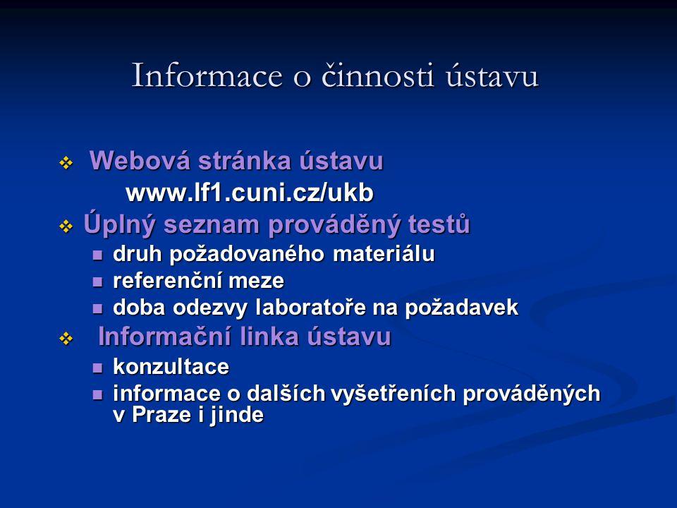Informace o činnosti ústavu