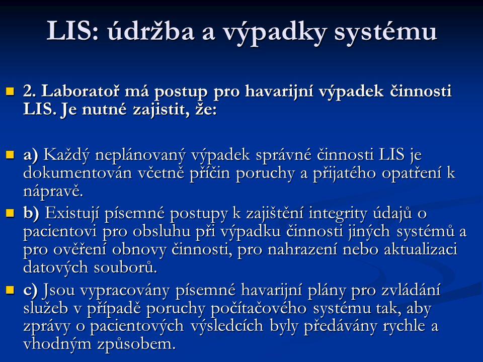 LIS: údržba a výpadky systému