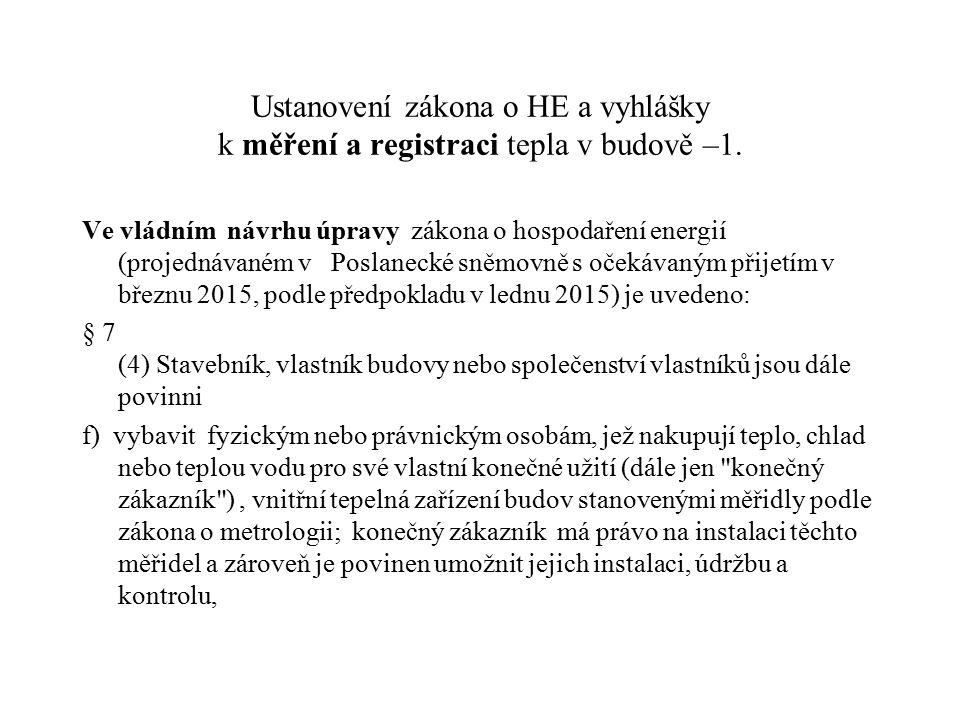 Ustanovení zákona o HE a vyhlášky k měření a registraci tepla v budově –1.