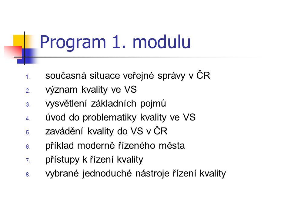 Program 1. modulu současná situace veřejné správy v ČR