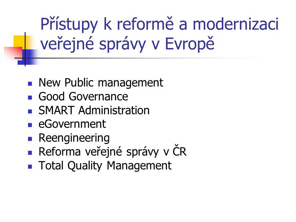 Přístupy k reformě a modernizaci veřejné správy v Evropě