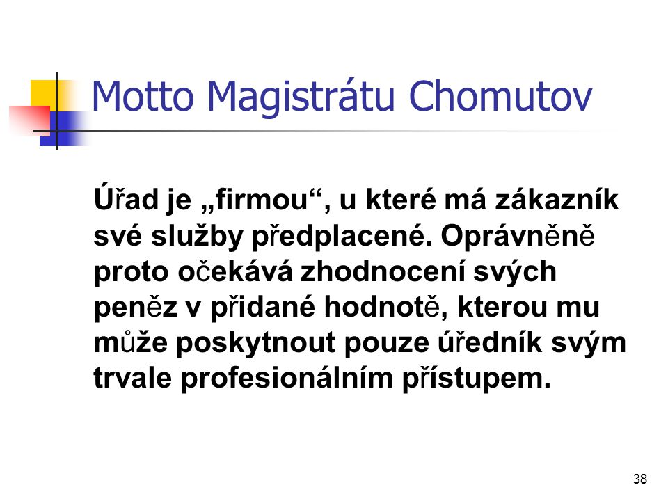 Motto Magistrátu Chomutov
