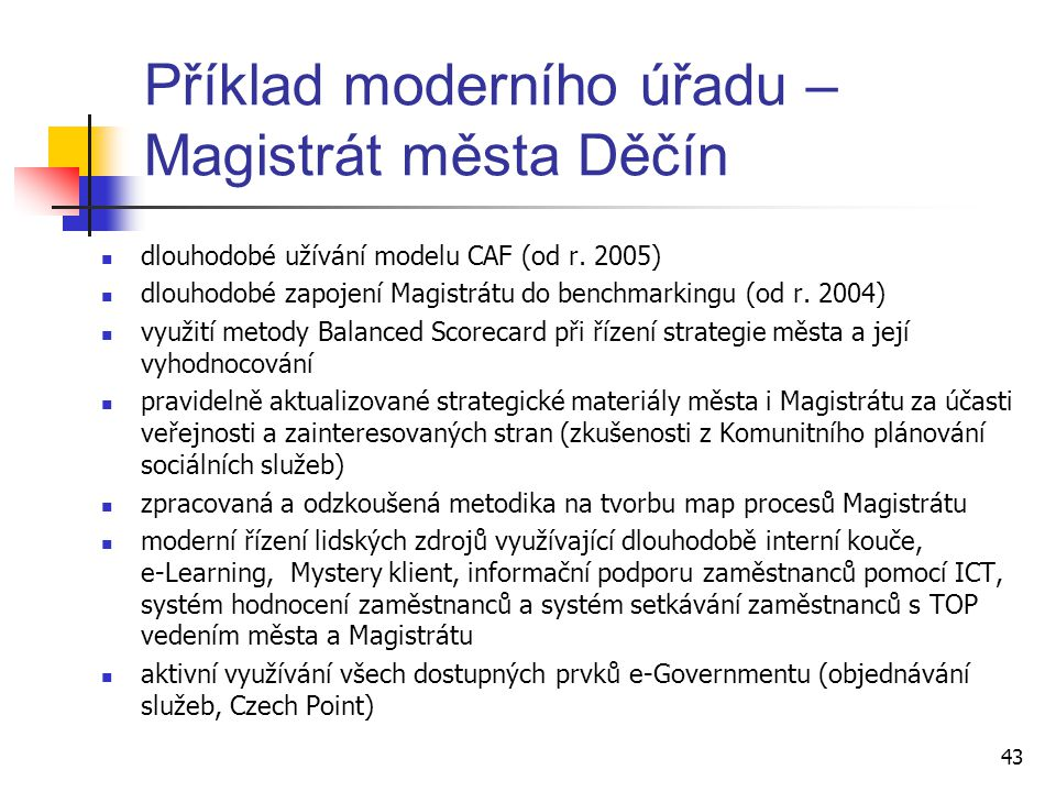 Příklad moderního úřadu – Magistrát města Děčín