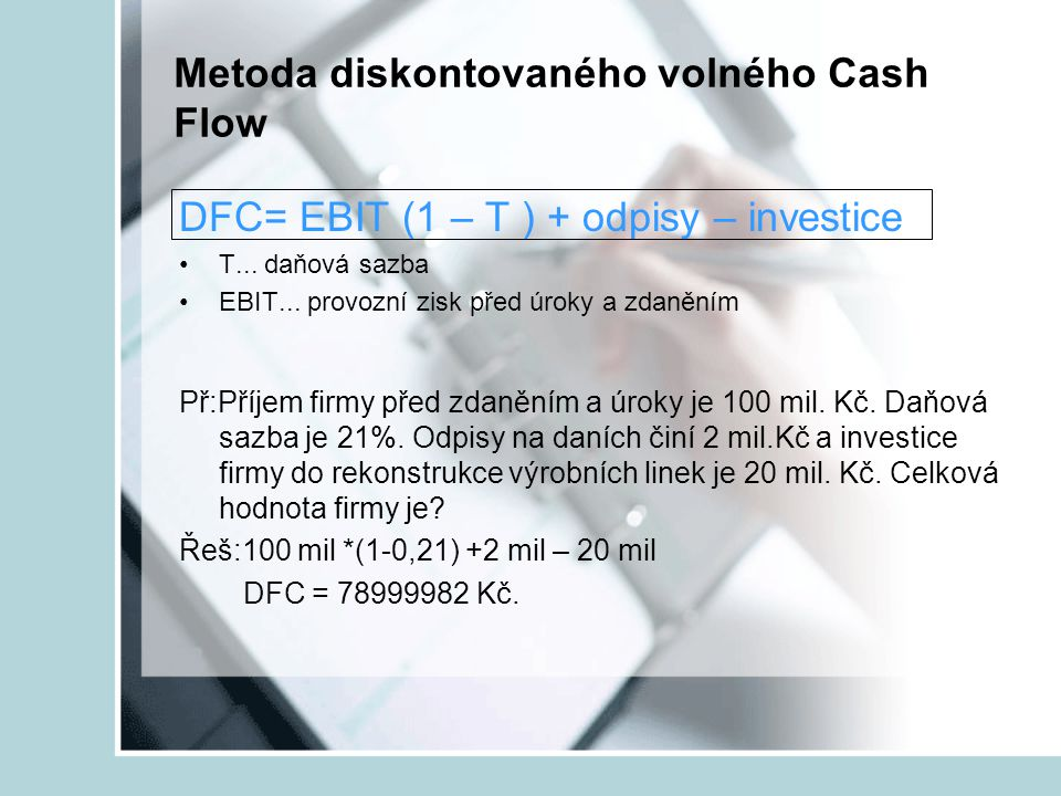 Metoda diskontovaného volného Cash Flow
