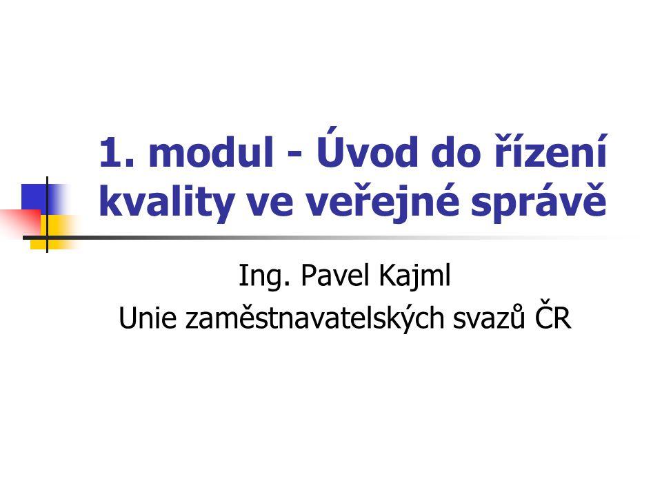 1. modul - Úvod do řízení kvality ve veřejné správě