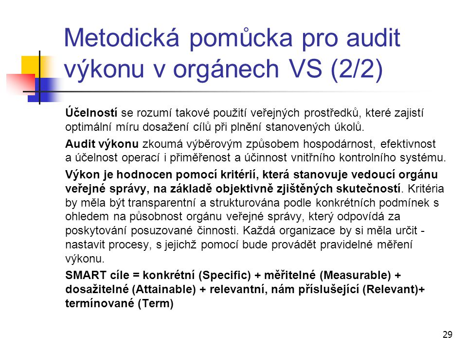 Metodická pomůcka pro audit výkonu v orgánech VS (2/2)