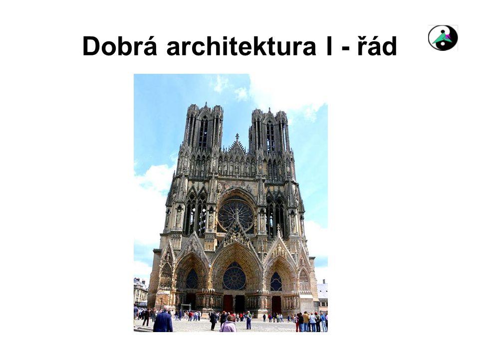 Dobrá architektura I - řád