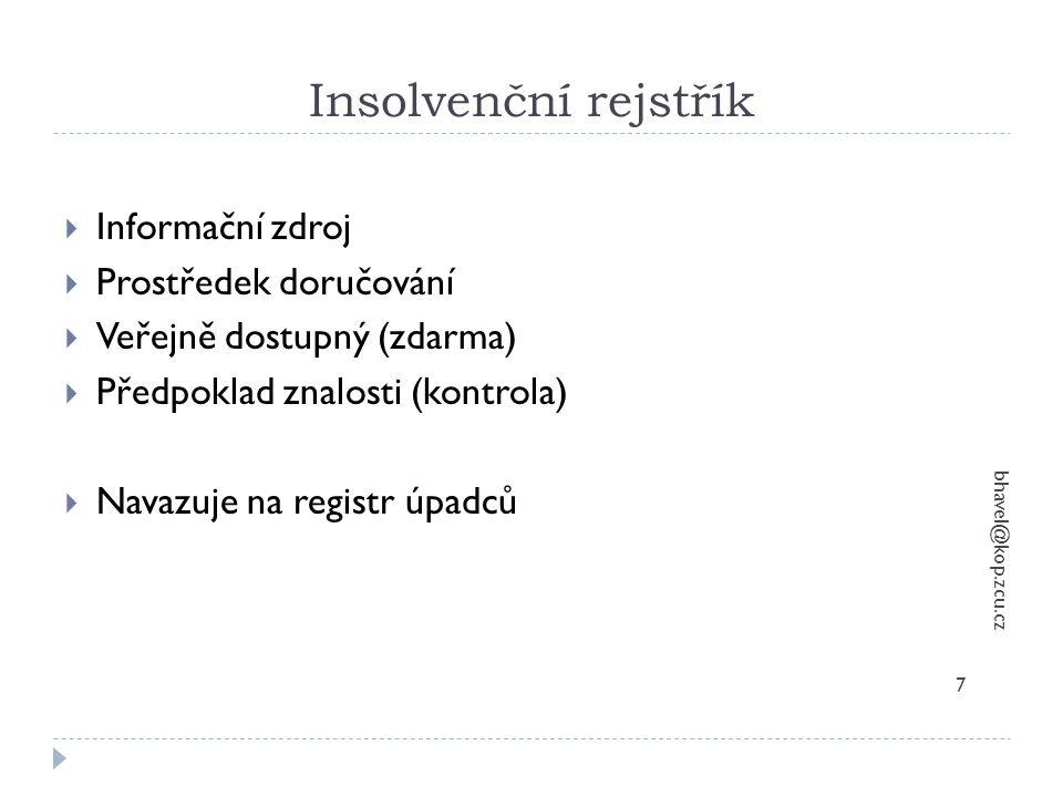 Insolvenční rejstřík Informační zdroj Prostředek doručování
