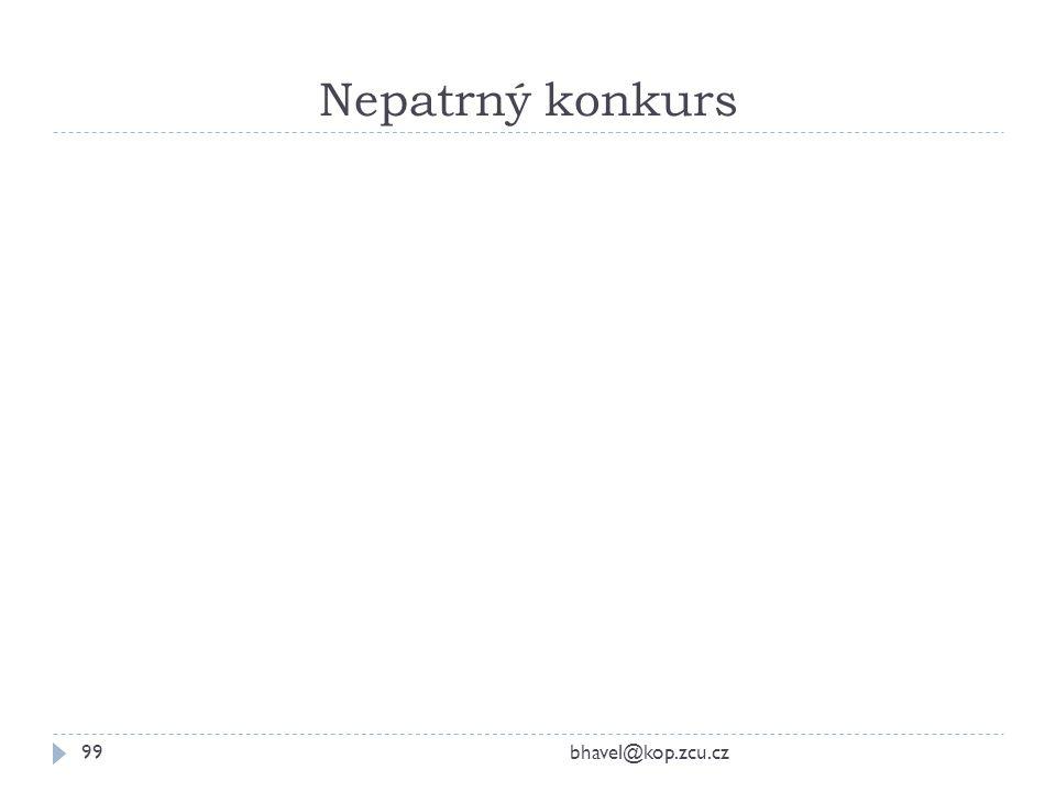 Nepatrný konkurs bhavel@kop.zcu.cz