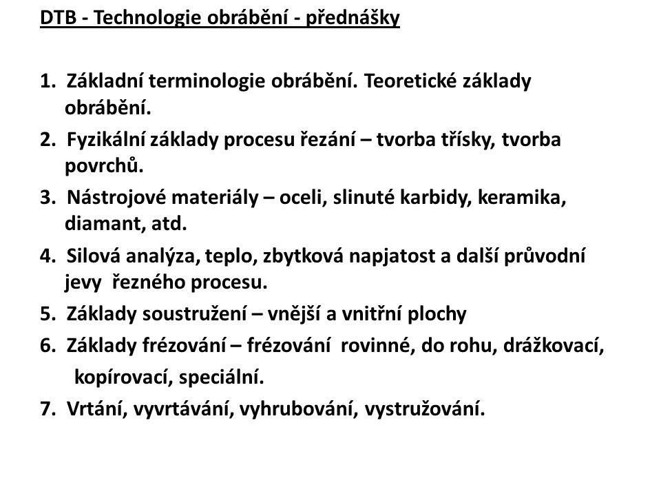 DTB - Technologie obrábění - přednášky