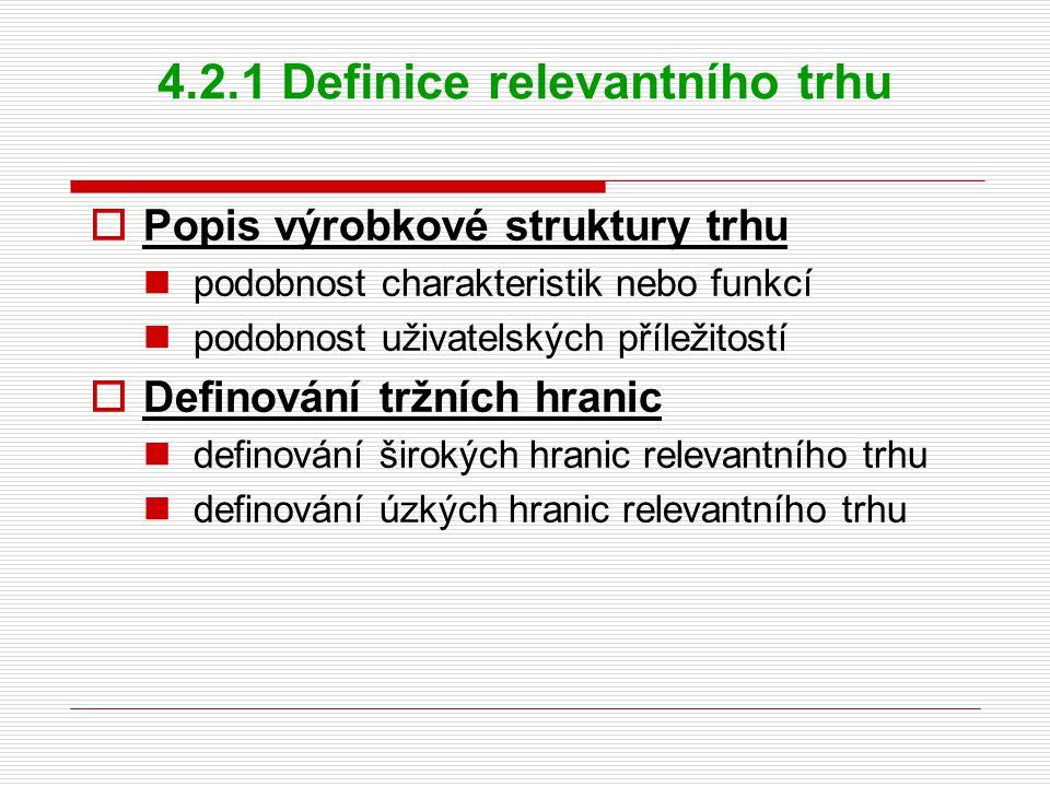 4.2.1 Definice relevantního trhu