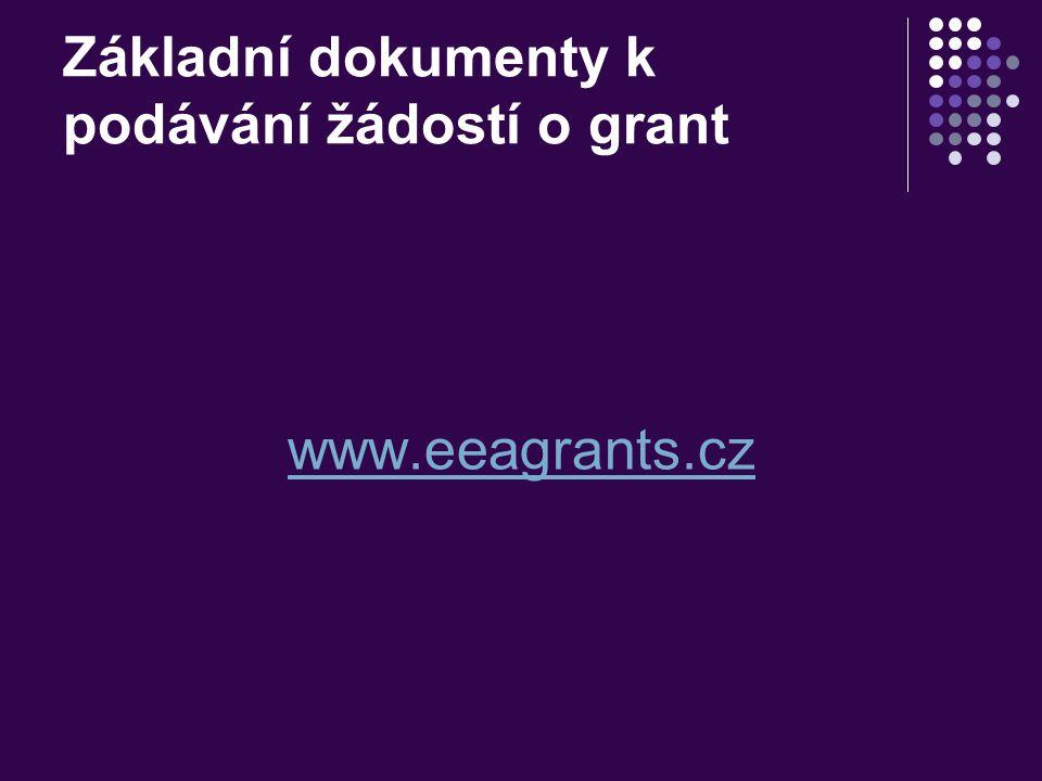 Základní dokumenty k podávání žádostí o grant