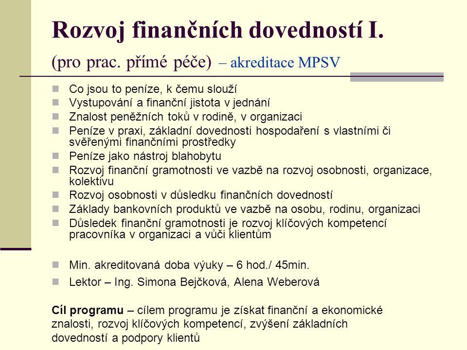 Rozvoj finančních dovedností I. (pro prac