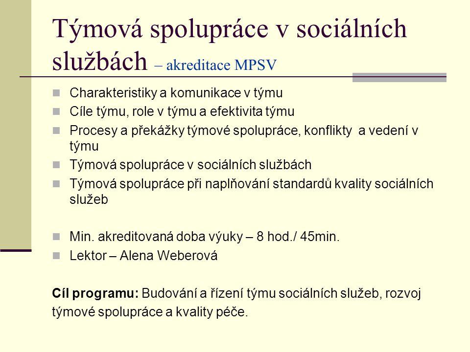 Týmová spolupráce v sociálních službách – akreditace MPSV