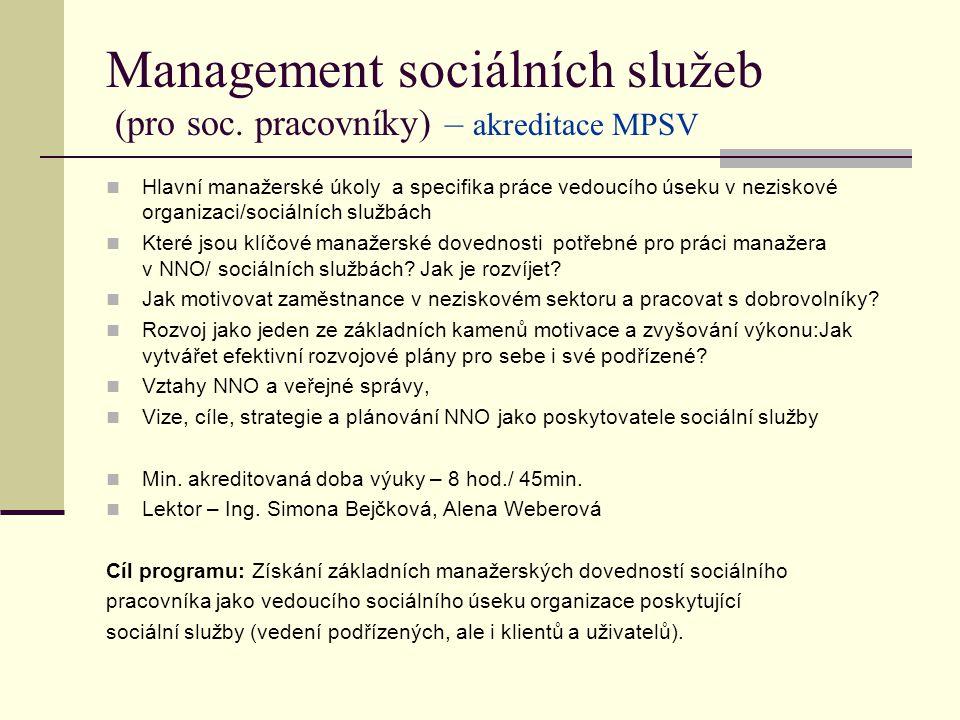 Management sociálních služeb (pro soc. pracovníky) – akreditace MPSV