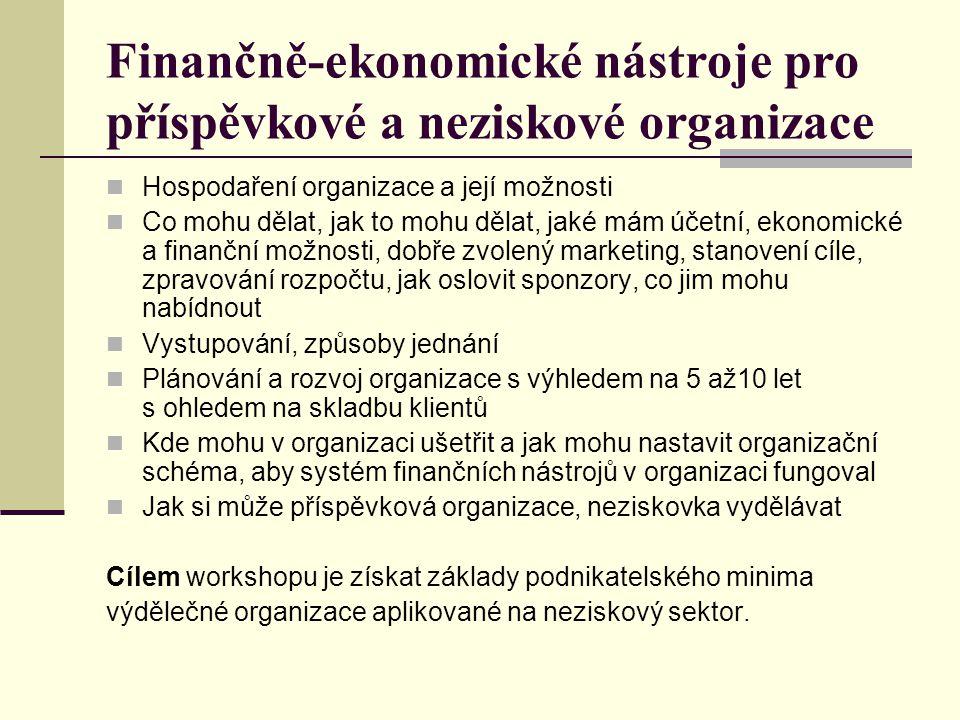 Finančně-ekonomické nástroje pro příspěvkové a neziskové organizace