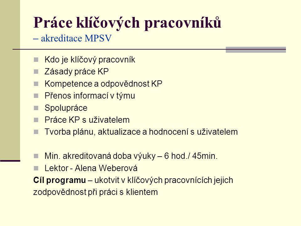 Práce klíčových pracovníků – akreditace MPSV