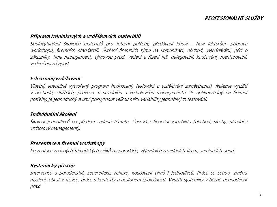 PEOFESIONÁLNÍ SLUŽBY Příprava tréninkových a vzdělávacích materiálů.