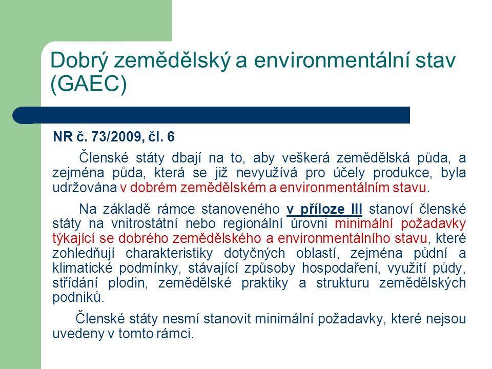 Dobrý zemědělský a environmentální stav (GAEC)