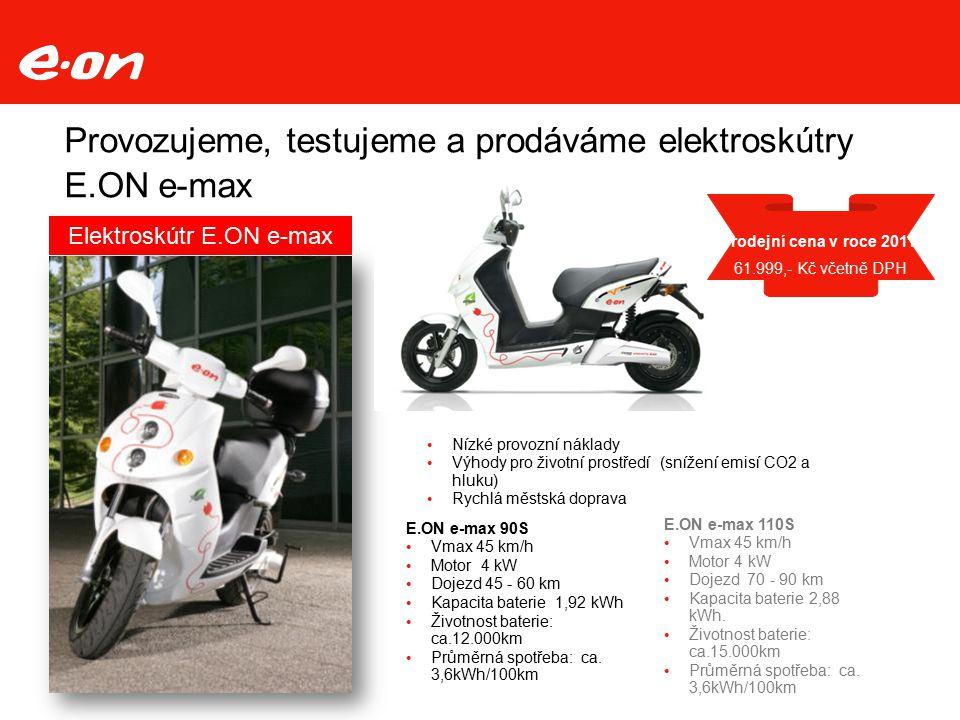 Provozujeme, testujeme a prodáváme elektroskútry E.ON e-max