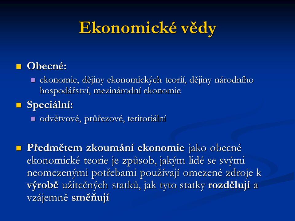 Ekonomické vědy Obecné: Speciální: