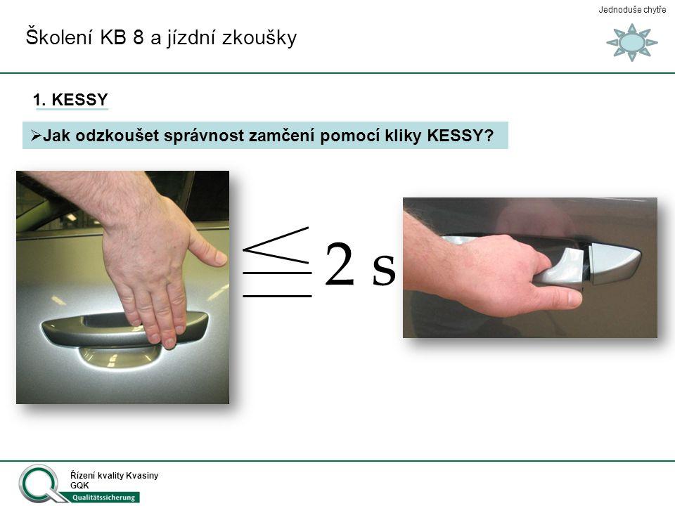 2 s Školení KB 8 a jízdní zkoušky 1. KESSY