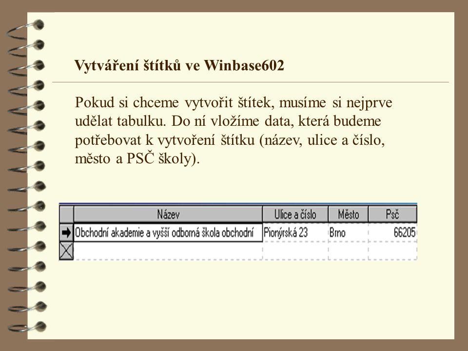 Vytváření štítků ve Winbase602
