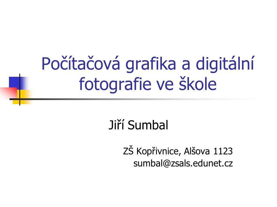 Počítačová grafika a digitální fotografie ve škole