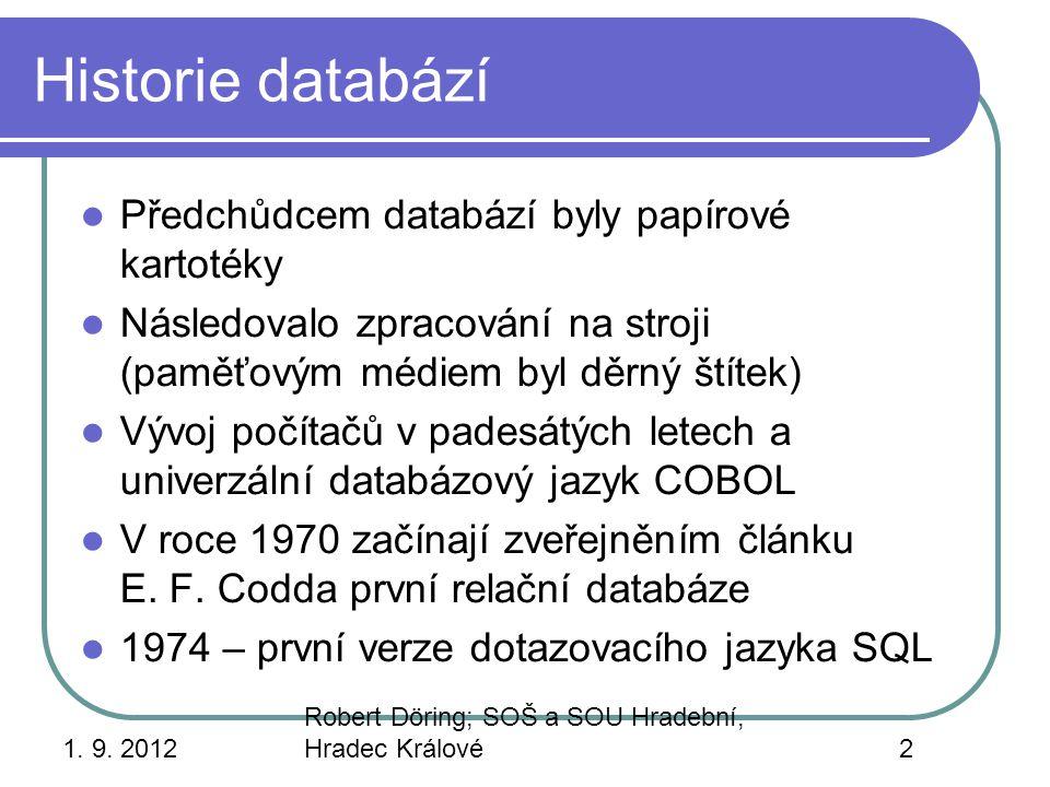 Historie databází Předchůdcem databází byly papírové kartotéky
