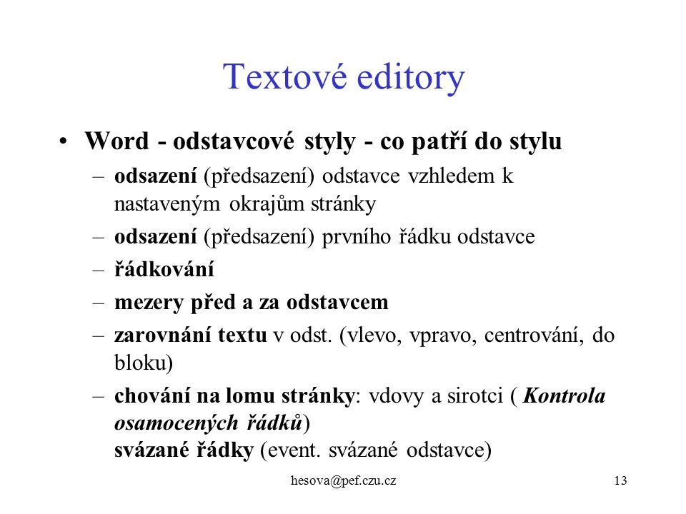 Textové editory Word - odstavcové styly - co patří do stylu