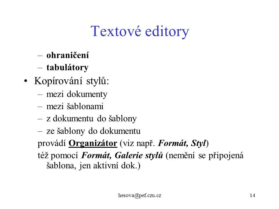 Textové editory Kopírování stylů: ohraničení tabulátory mezi dokumenty