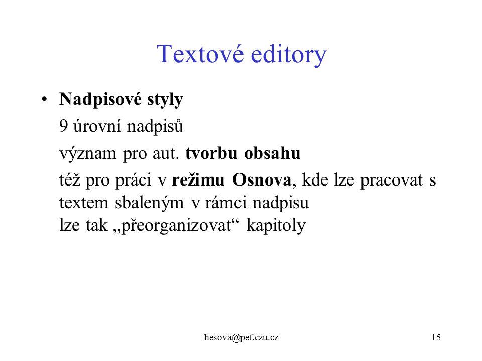 Textové editory Nadpisové styly 9 úrovní nadpisů