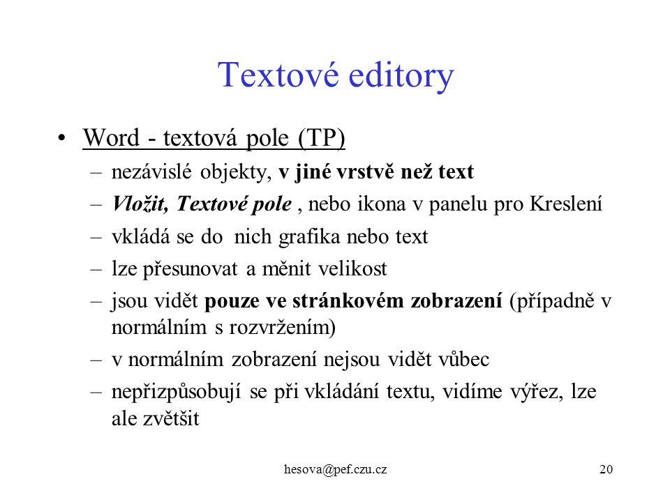 Textové editory Word - textová pole (TP)