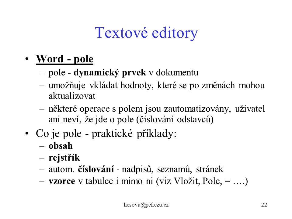 Textové editory Word - pole Co je pole - praktické příklady:
