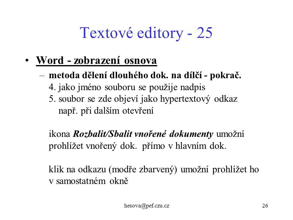 Textové editory - 25 Word - zobrazení osnova
