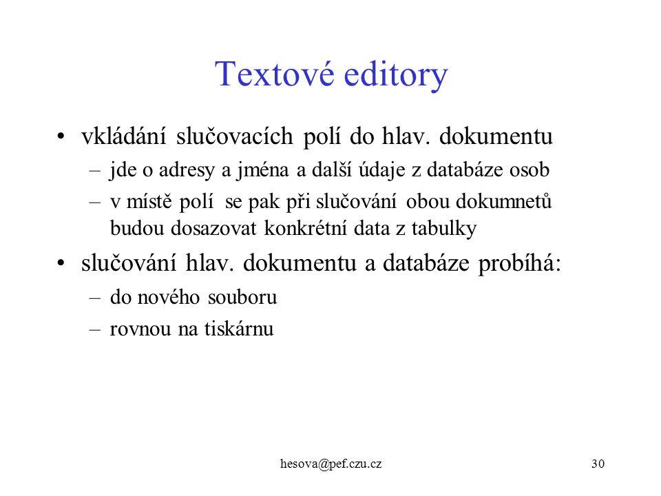 Textové editory vkládání slučovacích polí do hlav. dokumentu