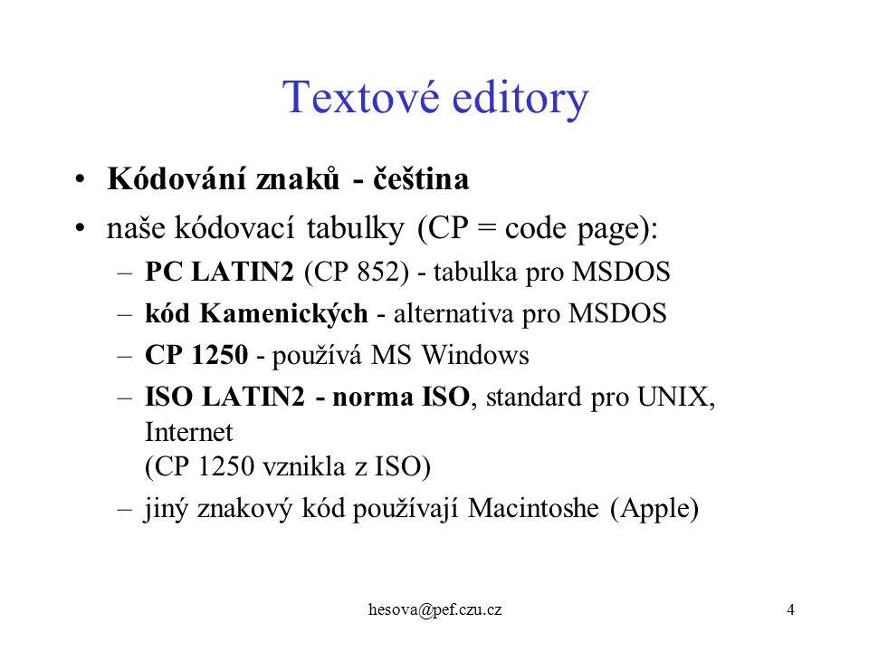 Textové editory Kódování znaků - čeština