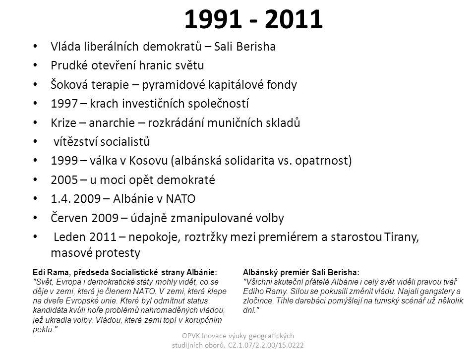 1991 - 2011 Vláda liberálních demokratů – Sali Berisha