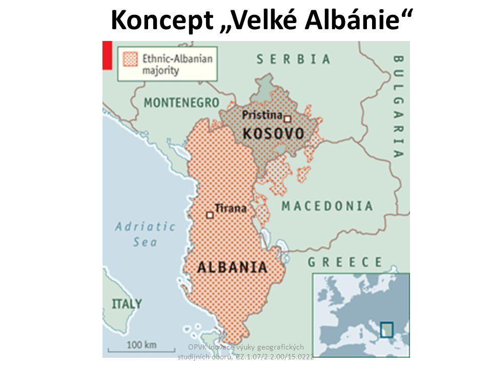 """Koncept """"Velké Albánie"""