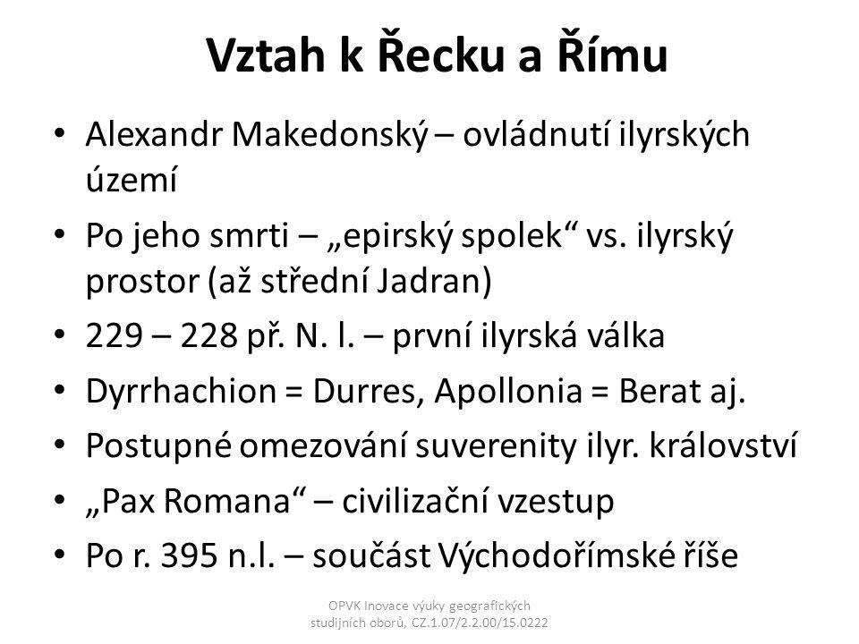 Vztah k Řecku a Římu Alexandr Makedonský – ovládnutí ilyrských území