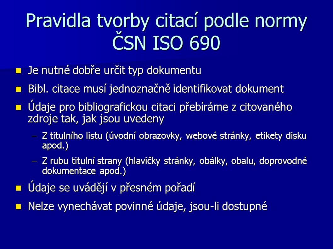 Pravidla tvorby citací podle normy ČSN ISO 690