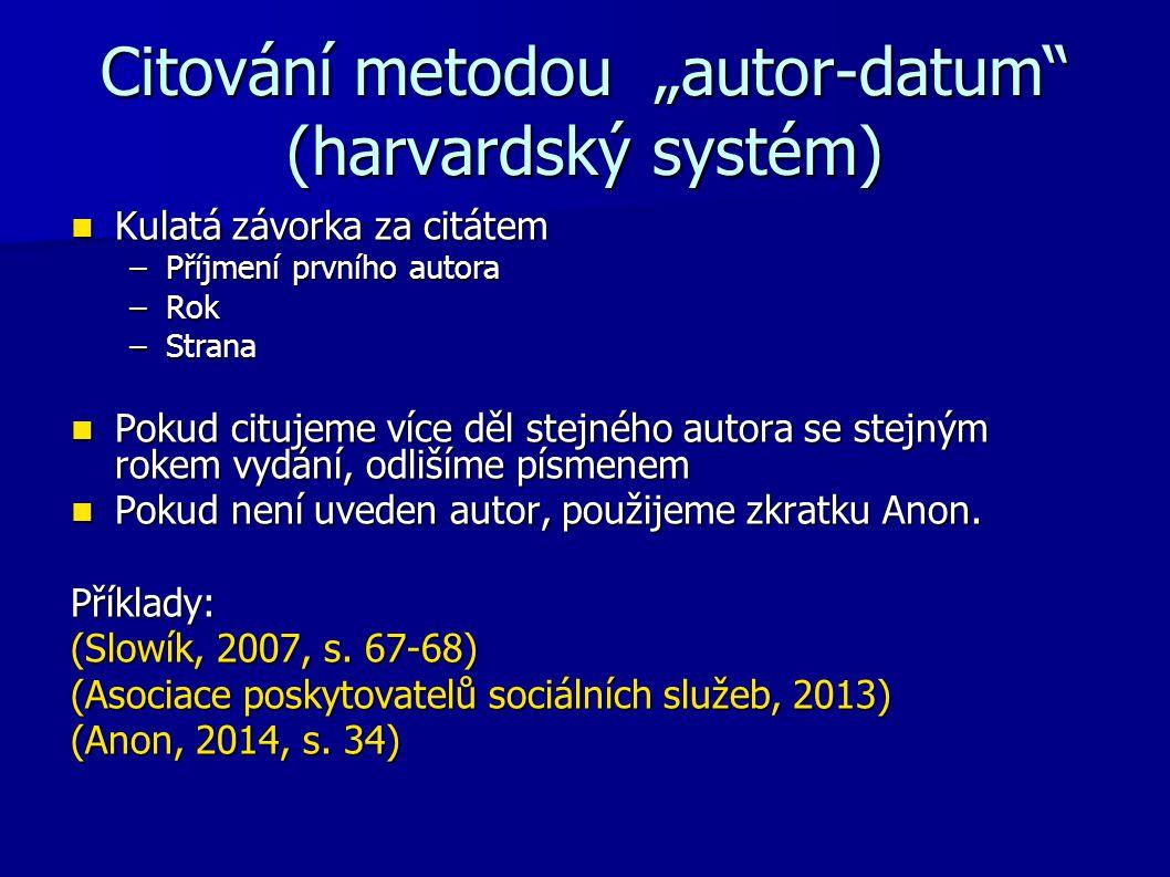 """Citování metodou """"autor-datum (harvardský systém)"""
