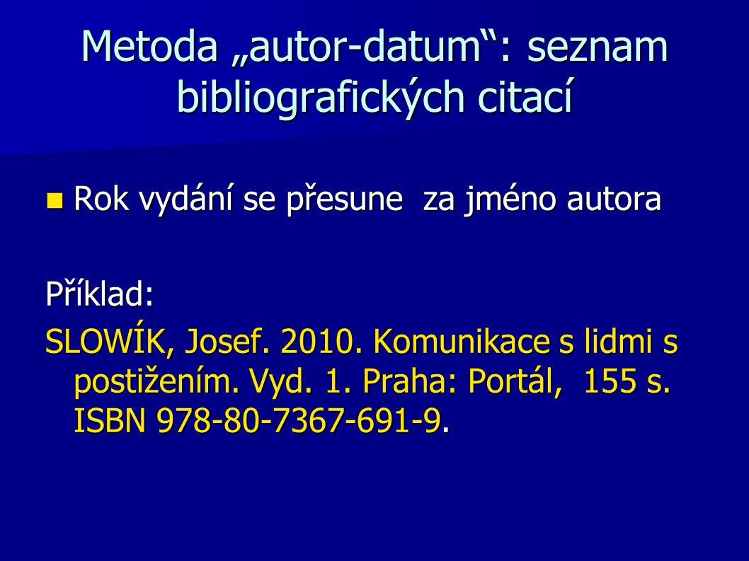 """Metoda """"autor-datum : seznam bibliografických citací"""