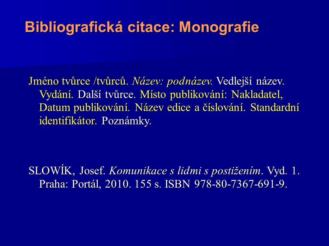 Bibliografická citace: Monografie